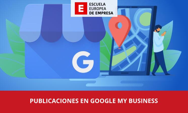 Cómo hacer publicaciones en Google My Business - EEE