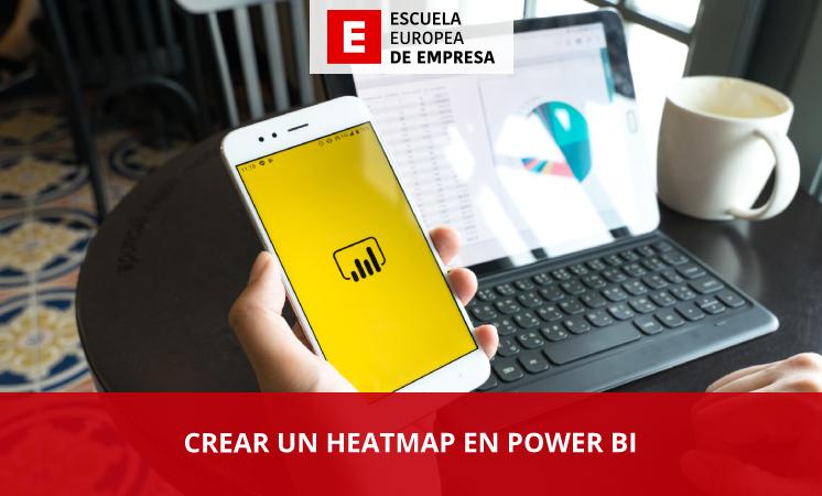 ¿Cómo puedo crear un heatmap en Power BI? - Escuela Europea de Empresa
