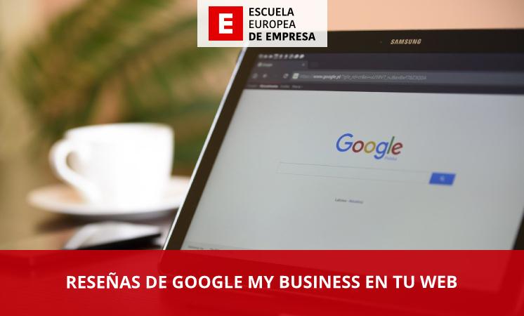 Cómo incluir las reseñas de Google My Business en tu web - EEE