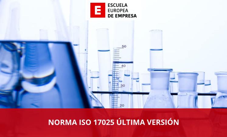 Norma ISO 17025 última versión - EEE