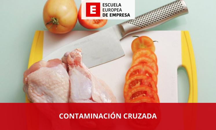 ¿Qué es la contaminación cruzada en la industria alimentaria? - EEE